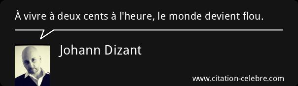 Citation johann dizant 108123