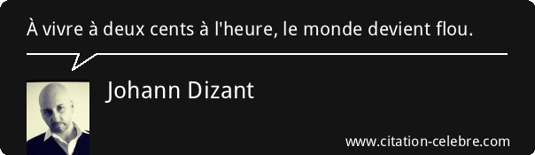 Citation johann dizant 108123